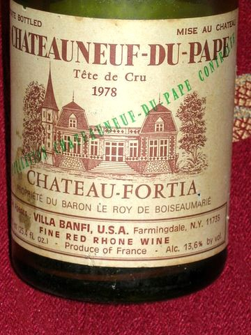 1978 Chateau Fortia:  Better than peanut butter!